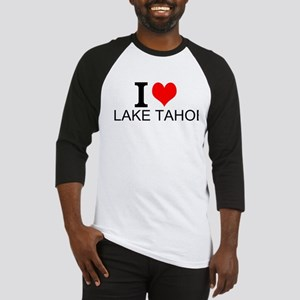 I Love Lake Tahoe Baseball Jersey