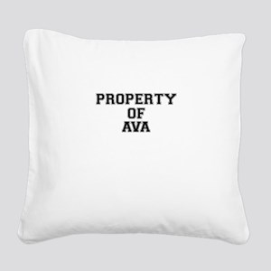 Property of AVA Square Canvas Pillow