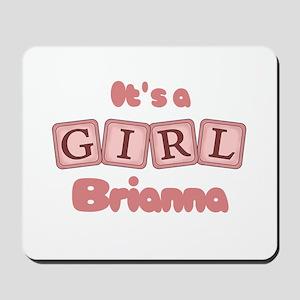 It's A Girl - Brianna Mousepad