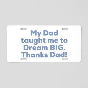 Thanks Dad! Aluminum License Plate