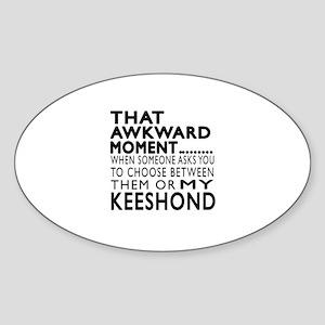Awkward Keeshond Dog Designs Sticker (Oval)