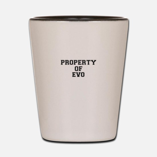 Property of EVO Shot Glass