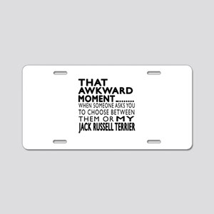 Awkward Jack Russell Terrie Aluminum License Plate