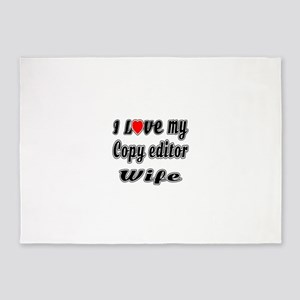I Love My COPY EDITOR Wife 5'x7'Area Rug