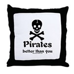 Better Than You Throw Pillow