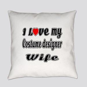 I Love My COSTUME DESIGNER Wife Everyday Pillow