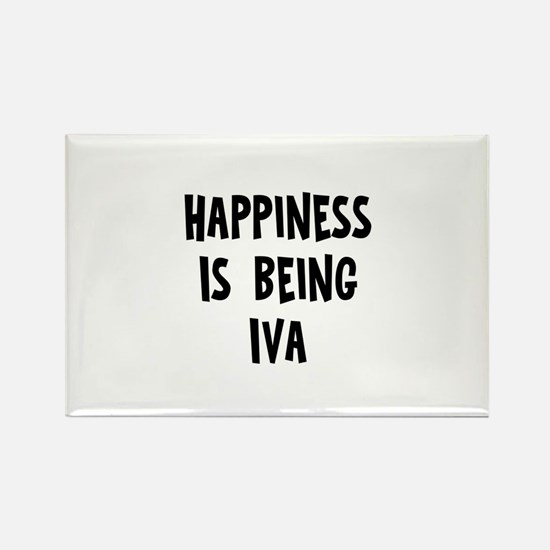 Happiness is being Iva Rectangle Magnet