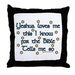 Yeshua Loves Me, This I Know Throw Pillow