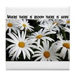 There is Hope Tile Coaster
