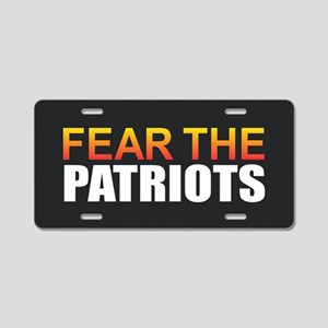 Fear the Patriots Aluminum License Plate