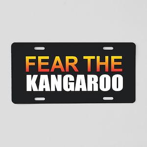 Fear the Kangaroo Aluminum License Plate