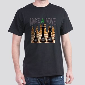 MAKE A MOVE CHESS 1 Dark T-Shirt