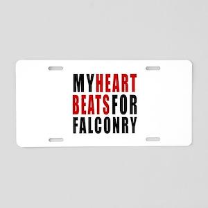 My Hear Beats For Falconry Aluminum License Plate
