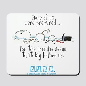 Broken Snowman Mousepad