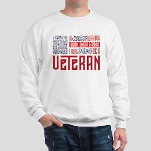 I Will Forever be a Veteran Sweatshirt
