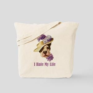 I HATE MY LIFE Tote Bag