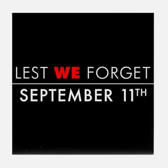 Lest We Forget Sept 11th Tile Coaster