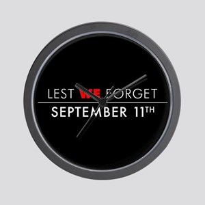 Lest We Forget Sept 11th Wall Clock