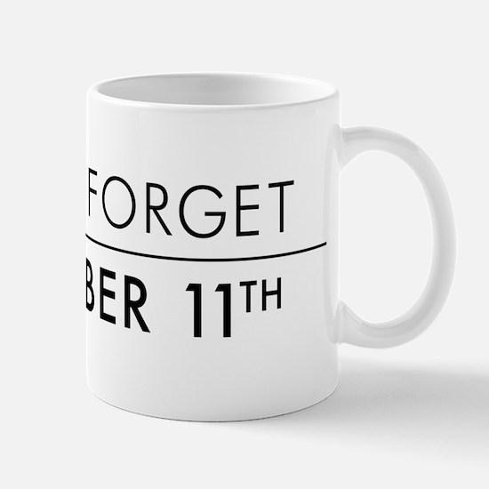 Lest We Forget Sept 11th Mug