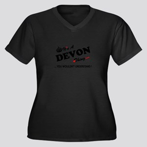 DEVON thing, you wouldn't unders Plus Size T-Shirt