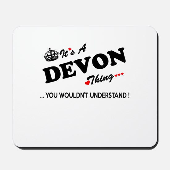 DEVON thing, you wouldn't understand Mousepad