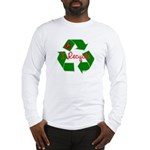 I Recycle Long Sleeve T-Shirt