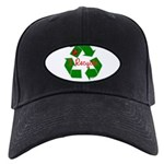 I Recycle Black Cap