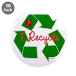 "I Recycle 3.5"" Button (10 pack)"