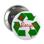 "I Recycle 2.25"" Button"