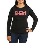 B-Girl Women's Long Sleeve Dark T-Shirt