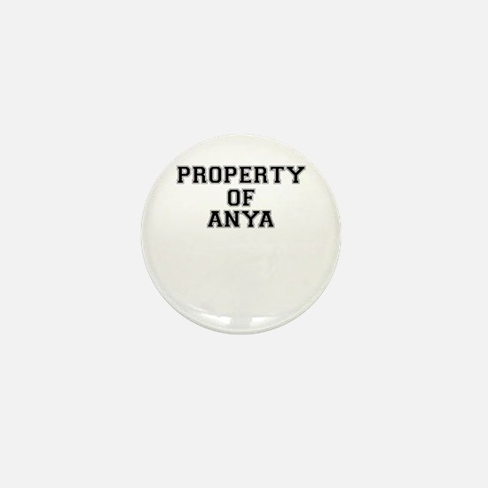 Property of ANYA Mini Button