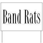 Band Rats Yard Sign