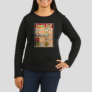 Danger Stuff Women's Long Sleeve Dark T-Shirt