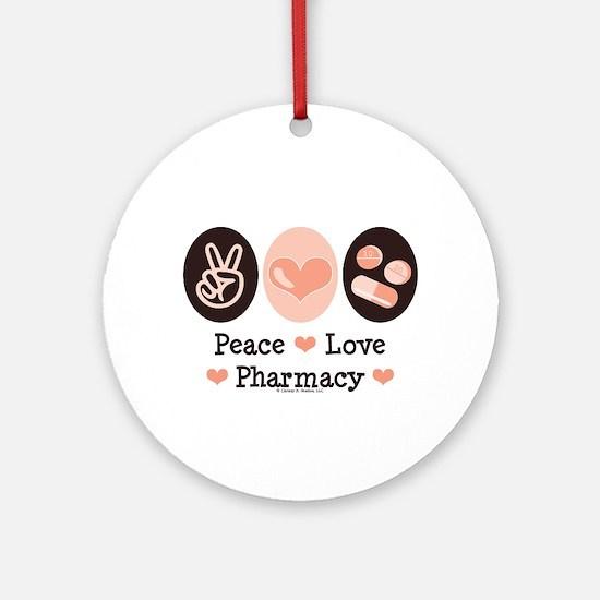 Peace Love Pharmacy Pharmacist Ornament (Round)