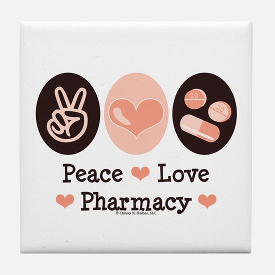 Peace Love Pharmacy Pharmacist Tile Coaster