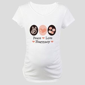 Peace Love Pharmacy Pharmacist Maternity T-Shirt