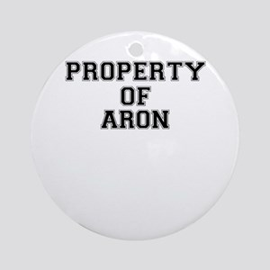 Property of ARON Round Ornament