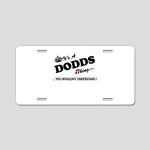 DODDS thing, you wouldn't u Aluminum License Plate