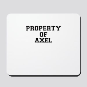 Property of AXEL Mousepad
