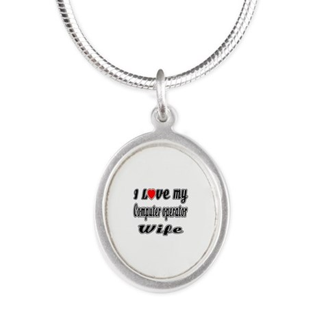 I Love My COMPUTER OPERATOR W Silver Oval Necklace