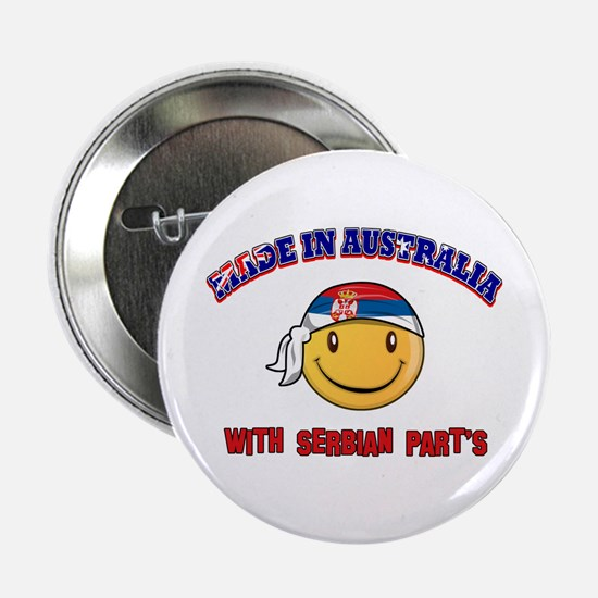 """Made in Australia with Serbian parts 2.25"""" Button"""