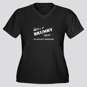 BRUMBY thing, you wouldn't under Plus Size T-Shirt