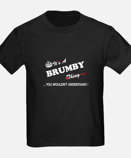 BRUMBY thing, you wouldn't understand T-Shirt