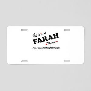 FARAH thing, you wouldn't u Aluminum License Plate