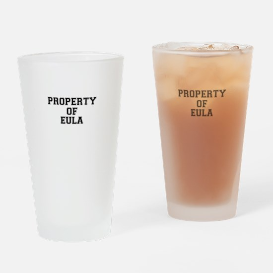Property of EULA Drinking Glass
