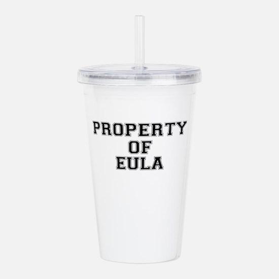 Property of EULA Acrylic Double-wall Tumbler