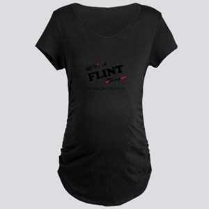 FLINT thing, you wouldn't unders Maternity T-Shirt