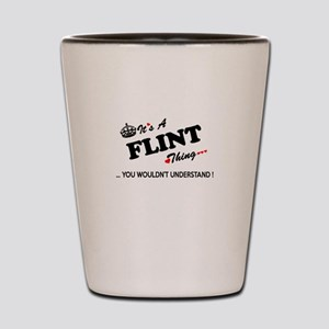FLINT thing, you wouldn't understand Shot Glass