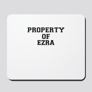 Property of EZRA Mousepad