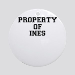 Property of INES Round Ornament